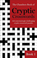 The Chambers Book of Cryptic Crosswords  Book 1 PDF
