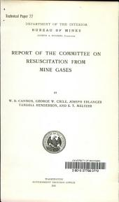 Report of the Committee on Resuscitation from Mine Gases