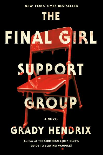 Download The Final Girl Support Group Book