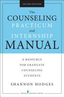The Counseling Practicum and Internship Manual  Second Edition PDF