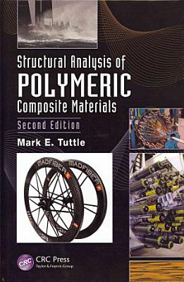 Structural Analysis of Polymeric Composite Materials  Second Edition PDF