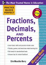 Practice Makes Perfect Fractions, Decimals, and Percents