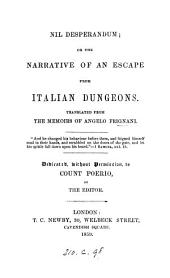 Nil desperandum; or, The narrative of an escape from Italian dungeons. Transl