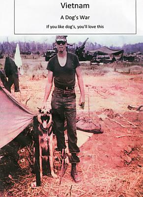 Vietnam   A Dog s War PDF