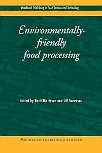 Environmentally Friendly Food Processing