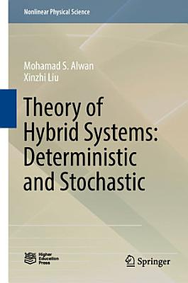 Theory of Hybrid Systems  Deterministic and Stochastic PDF