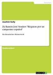 """Zu Ramón José Senders """"Réquiem por un campesino español"""": Ein literarisches Meisterwerk"""