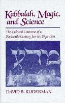 Kabbalah, Magic, and Science