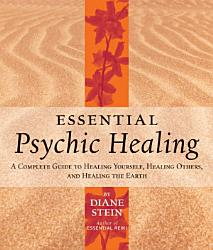 Essential Psychic Healing Book PDF