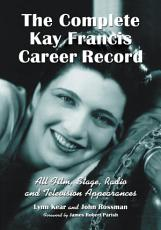 The Complete Kay Francis Career Record PDF