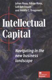 Intellectual Capital: Navigating the New Business Landscape