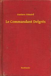 Le Commandant Delgres