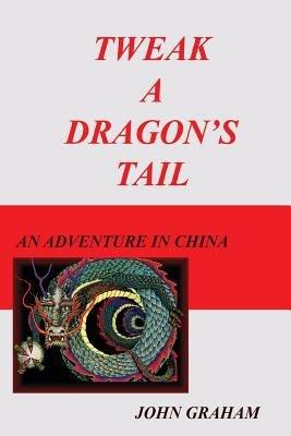 Tweak a Dragon s Tail