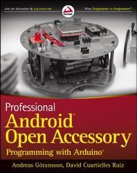 Professional Android Open Accessory Programming With Arduino Book PDF