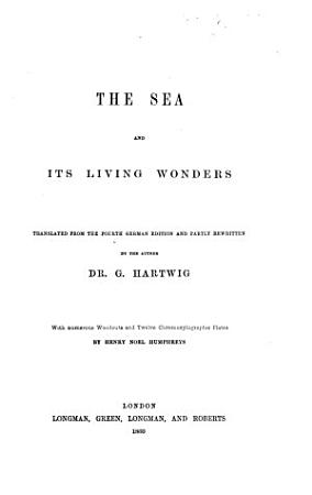 The Sea and Its Living Wonders PDF