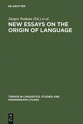New Essays on the Origin of Language