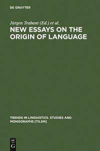 New Essays on the Origin of Language
