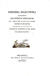 Epicedia selectiora quorvmdam illustrivm poetarvm: qui saeculo XV ad hanc vsque aetatem Neapoli floruervnt