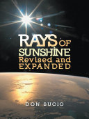 Rays of Sunshine Revised and Expanded