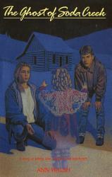 The Ghost Of Soda Creek Book PDF