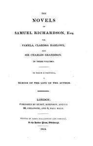 The Novels of Samuel Richardson  Esq PDF