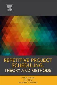 Repetitive Project Scheduling  Theory and Methods