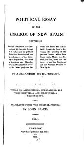 Political Essay on the Kingdom of New Spain ...