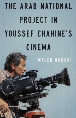 The Arab National Project in Youssef Chahine s Cinema