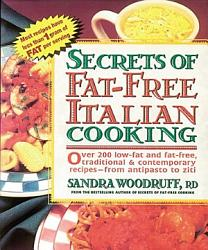Secrets Of Fat Free Italian Cooking Book PDF