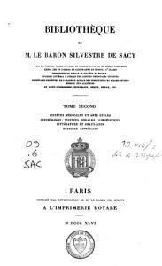 Biblioth  que de M  le Baron Silvestre de Sacy PDF