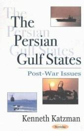 The Persian Gulf States: Post-war Issues