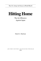 Hitting Home: The Air Offensive Against Japan