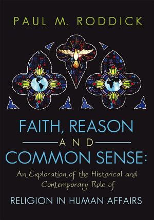 Faith  Reason and Common Sense  PDF