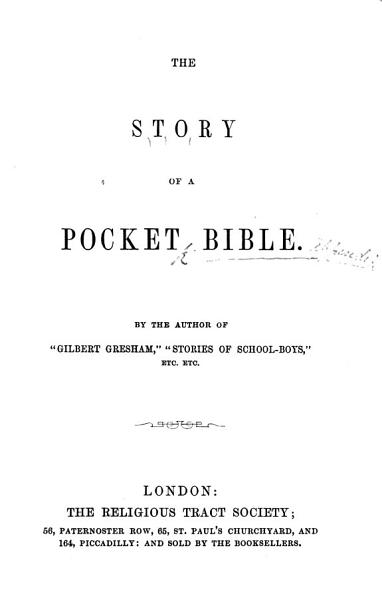 The Story of a Pocket Bible  By the Author of    Gilbert Gresham     Etc PDF