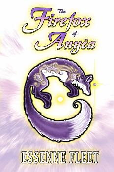 The Firefox of Any  a   Book One of The Soulfire Saga of Tabitha Moon PDF
