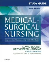 Study Guide for Medical-Surgical Nursing - E-Book: Assessment and Management of Clinical Problems, Edition 10