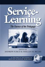 Service-learning: The Essence of the Pedagogy