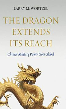 The Dragon Extends its Reach PDF