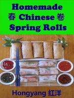 Homemade Chinese Spring Rolls  Recipes with Photos PDF