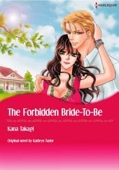 THE FORBIDDEN BRIDE-TO-BE: Harlequin Comics