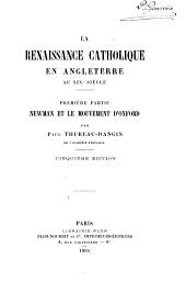 La renaissance catholique en Angleterre au XIXe siècle ...: ptie. Newman et le monvement d'Oxford