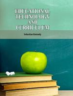 Educational Technology and Curriculum