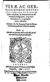 Verae Germanae Domini Nostri Jesu Christi Ecclesiae (quae columna et firmamentum est veritatis) designatio atque eiusdem per XIII. proprietates ostensio