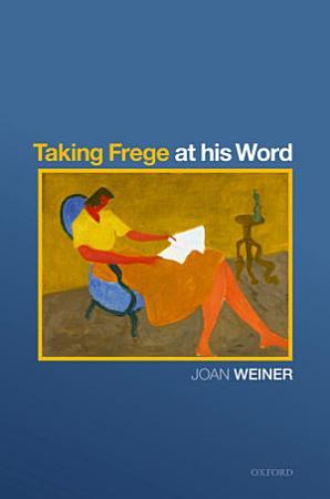 Taking Frege at His Word PDF