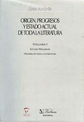Origen, progresos y estado actual de toda la literatura: Volumen 3
