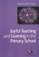 Joyful Teaching and Learning in the Primary School