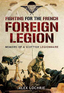 Fighting for the French Foreign Legion PDF