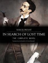 "In Search of Lost Time: Or ""Á la Recherche du temps perdu"""