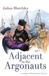 Adjacent To The Argonauts Book PDF