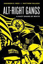 Alt-Right Gangs
